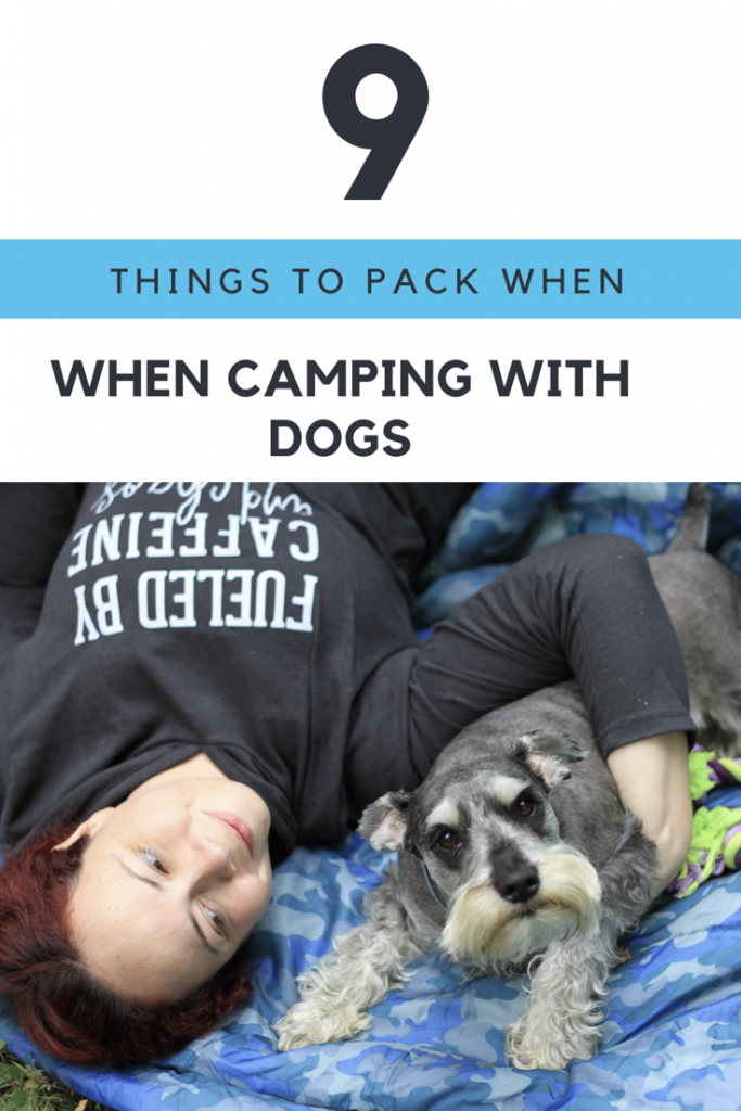Camping with dogs packing list for camping with dogs mommy blogger dad blog 2017 wellness traveling family camping family
