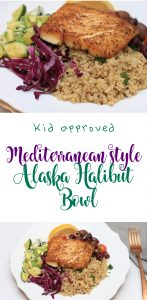 kid approved mediterranean style Alaska halibut bowl cooking with kids pan seared halibut recipes for kids